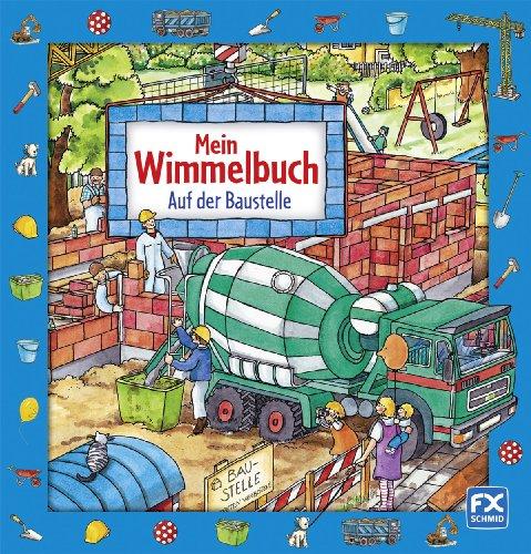 9783838000299: Mein Wimmelbuch - Auf der Baustelle