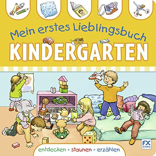 Mein erstes Lieblingsbuch Kindergarten