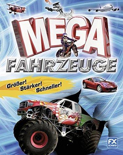 Mega-Fahrzeuge