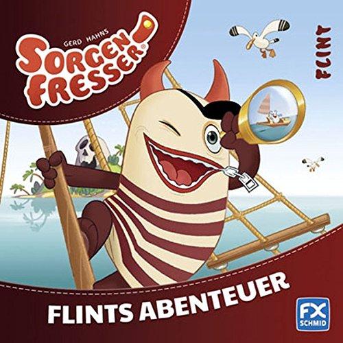 9783838070377: Gerd Hahns Sorgenfresser: Flint - Flints Abenteuer; Flint - Sorgenfresser ; Deutsch; durchg. farb. Ill. u. Text -