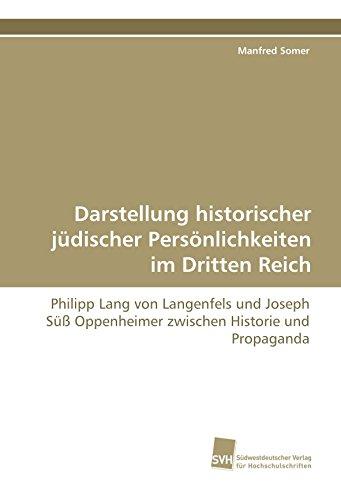 Darstellung historischer jüdischer Persönlichkeiten im Dritten Reich: Philipp Lang von ...