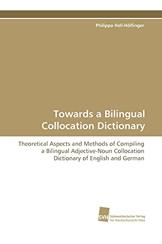 Towards a Bilingual Collocation Dictionary: Philippa Hell-Hflinger