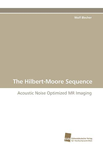 9783838105918: The Hilbert-Moore Sequence