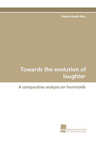 9783838107790: Towards the evolution of laughter: A comparative analysis on hominoids