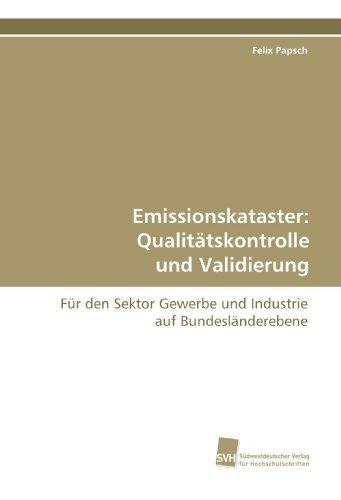 9783838110134: Emissionskataster: Qualitätskontrolle und Validierung: Für den Sektor Gewerbe und Industrie auf Bundesländerebene (German Edition)