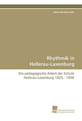 9783838110783: Rhythmik in Hellerau-Laxenburg: Die pädagogische Arbeit der Schule Hellerau-Laxenburg 1925 - 1938