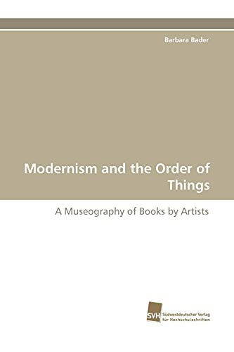 Modernism and the Order of Things: Barbara Bader