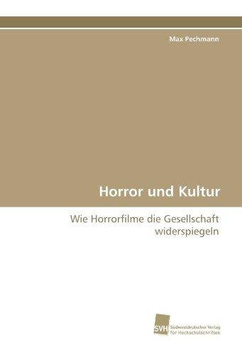 9783838113739: Horror und Kultur: Wie Horrorfilme die Gesellschaft widerspiegeln
