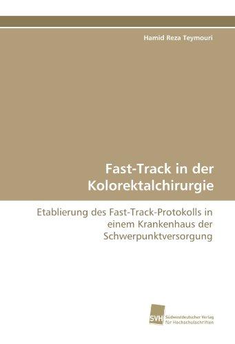 9783838115351: Fast-Track in der Kolorektalchirurgie: Etablierung des Fast-Track-Protokolls in einem Krankenhaus der Schwerpunktversorgung (German Edition)