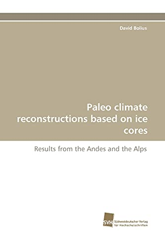 Paleo Climate Reconstructions Based on Ice Cores: David Bolius
