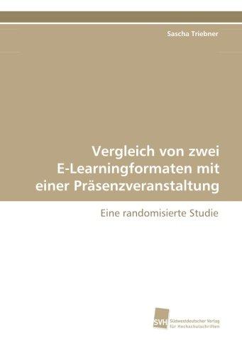 9783838118307: Triebner, S: Vergleich von zwei E-Learningformaten mit einer