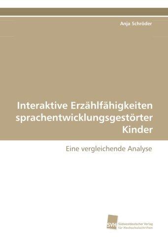 9783838119786: Interaktive Erzählfähigkeiten sprachentwicklungsgestörter Kinder: Eine vergleichende Analyse (German Edition)
