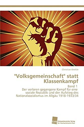 9783838120591: Volksgemeinschaft Statt Klassenkampf Band 1