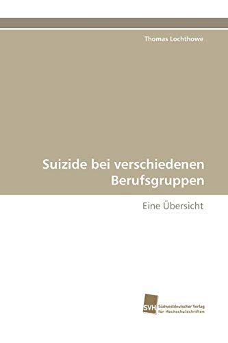 Suizide Bei Verschiedenen Berufsgruppen: Thomas Lochthowe