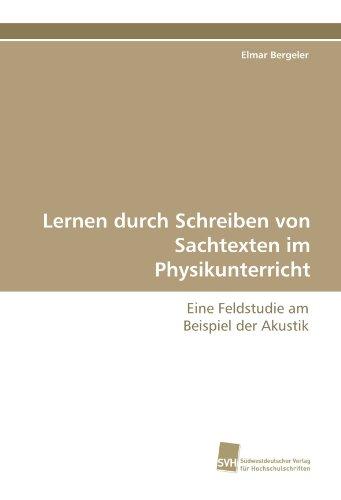 9783838121710: Lernen durch Schreiben von Sachtexten im Physikunterricht: Eine Feldstudie am Beispiel der Akustik (German Edition)