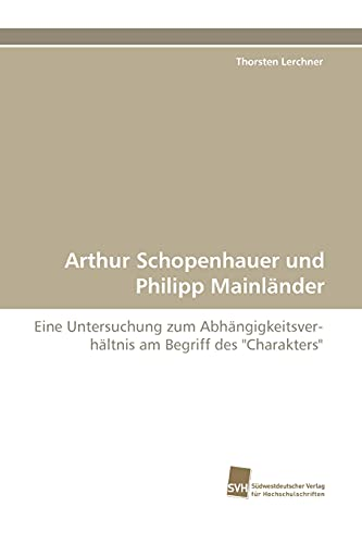 9783838123806: Arthur Schopenhauer Und Philipp Mainlander