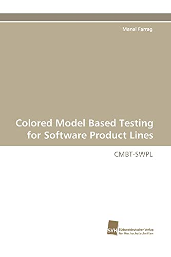 9783838123882: Colored Model Based Testing for Software Product Lines: CMBT-SWPL