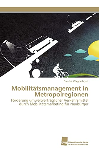 Mobilitatsmanagement in Metropolregionen: Sandra Wappelhorst