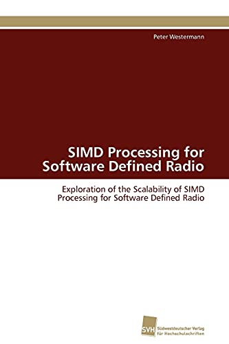 9783838126753: SIMD Processing for Software Defined Radio