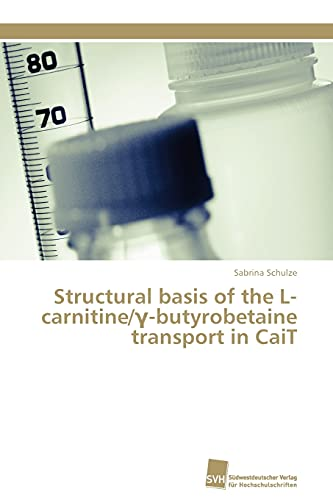Structural Basis of the L-Carnitine -Butyrobetaine Transport in Cait: Sabrina Schulze