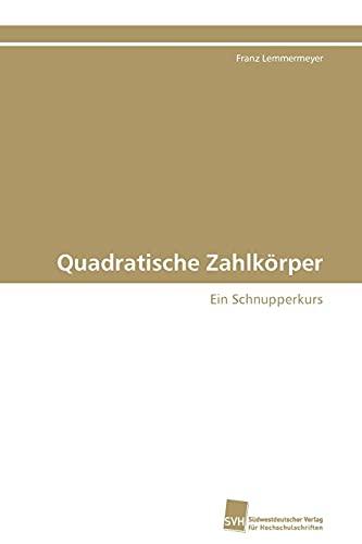 Quadratische Zahlkorper: Franz Lemmermeyer