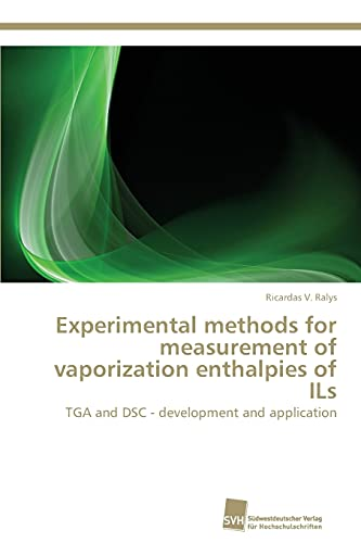 9783838129129: Experimental methods for measurement of vaporization enthalpies of ILs: TGA and DSC - development and application