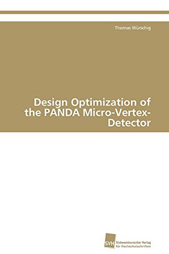 Design Optimization of the PANDA Micro-Vertex-Detector: Thomas Würschig