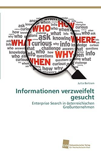 9783838131511: Informationen verzweifelt gesucht: Enterprise Search in österreichischen Großunternehmen (German Edition)