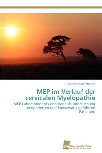 MEP im Verlauf der cervicalen Myelopathie: Hans Christoph Hainich