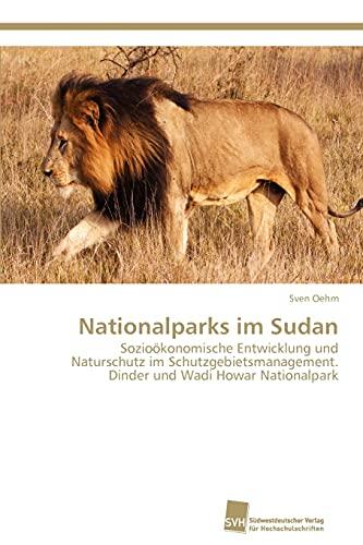 Nationalparks Im Sudan: Sven Oehm