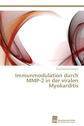 9783838136325: Immunmodulation Durch Mmp-2 in Der Viralen Myokarditis