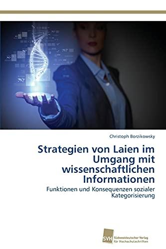9783838137384: Strategien Von Laien Im Umgang Mit Wissenschaftlichen Informationen