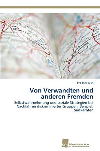 Von Verwandten Und Anderen Fremden: Eva Schebach