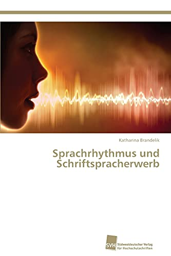 9783838139159: Sprachrhythmus Und Schriftspracherwerb