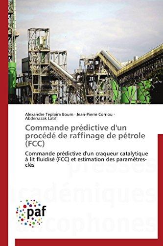 9783838143064: Commande pr�dictive d'un proc�d� de raffinage de p�trole (FCC): Commande pr�dictive d'un craqueur catalytique � lit fluidis� (FCC) et estimation des param�tres-cl�s