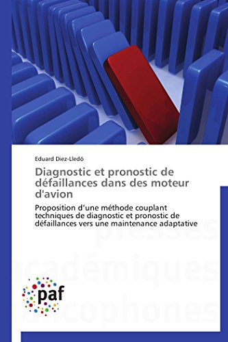 Diagnostic et pronostic de défaillances dans des moteur d'avion: Eduard Diez-Lledó