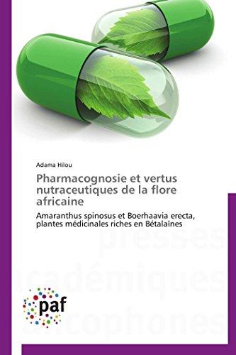 9783838144269: Pharmacognosie et vertus nutraceutiques de la flore africaine