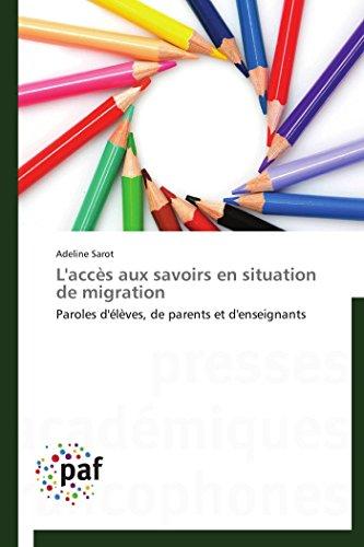 9783838145242: L'Acces Aux Savoirs En Situation de Migration