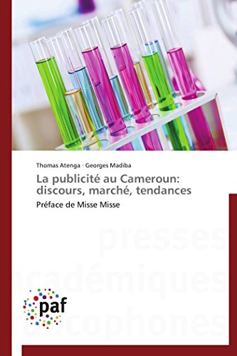 9783838147741: La publicité au Cameroun: discours, marché, tendances: Préface de Misse Misse