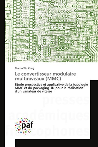 9783838148212: Le convertisseur modulaire multiniveaux (MMC) (Omn.Pres.Franc.) (French Edition)