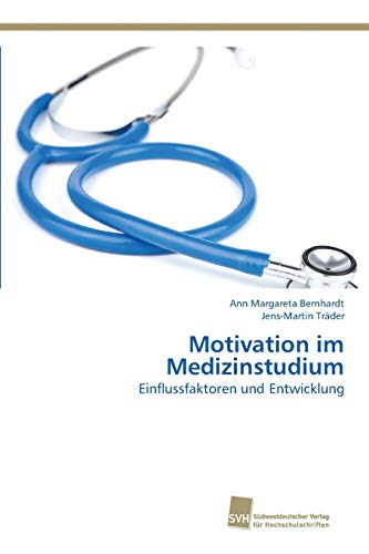 9783838151212: Motivation im Medizinstudium (German Edition)