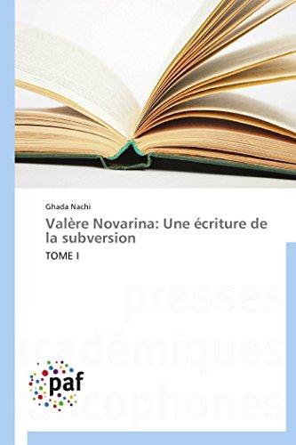 9783838170459: Valère Novarina: Une écriture de la subversion: TOME I (Omn.Pres.Franc.) (French Edition)