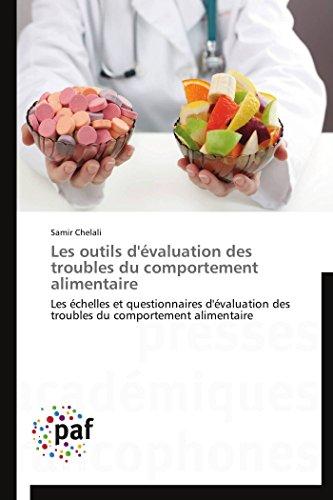 Les Outils DEvaluation Des Troubles Du Comportement Alimentaire: Samir Chelali