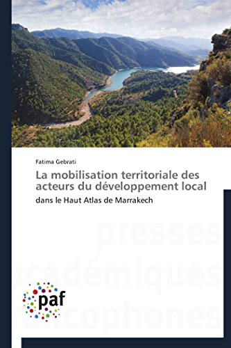 La Mobilisation Territoriale Des Acteurs Du Developpement Local: Fatima Gebrati