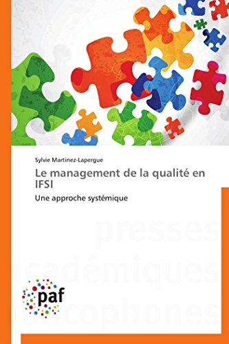 Le management de la qualité en IFSI: Martinez-Lapergue, Sylvie