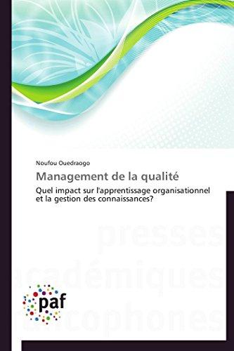 9783838173887: Management de la qualité: Quel impact sur l'apprentissage organisationnel et la gestion des connaissances?