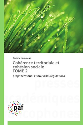 Coherence Territoriale Et Cohesion Sociale Tome 2: Corinne Hommage