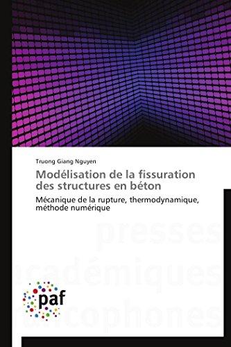 9783838175027: Modélisation de la fissuration des structures en béton (OMN.PRES.FRANC.)