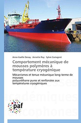 Comportement Mecanique de Mousses Polymeres a Temperature Cryogenique: Annette Roy