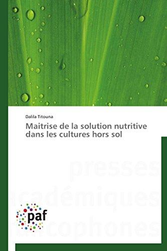 9783838176994: Maitrise de la solution nutritive dans les cultures hors sol